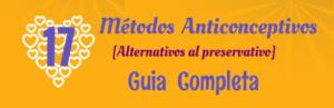 Métodos anticonceptivos (sin preservativo)